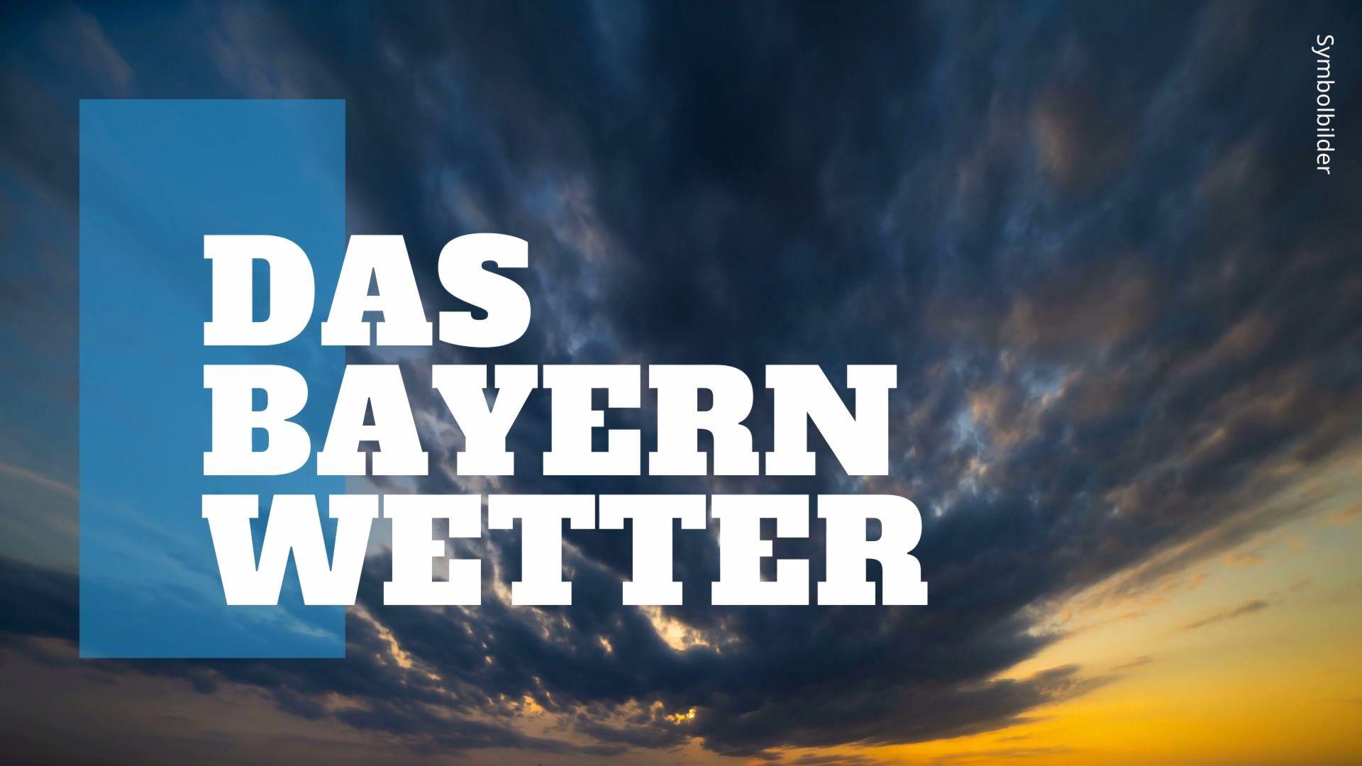 Das Wetter in Bayern: Wechselhaft sonnig und regnerisch mit milden Temperaturen